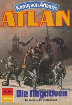 ebook: Atlan 462: Die Negativen