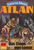 eBook: Atlan 467: Das Chaos von Lamur