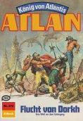 eBook: Atlan 472: Flucht von Dorkh