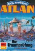 ebook: Atlan 475: Die Traumprüfung
