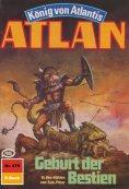 eBook: Atlan 479: Geburt der Bestien