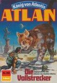 ebook: Atlan 480: Die Vollstrecker