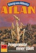 eBook: Atlan 486: Fragmente einer Welt