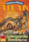 ebook: Atlan 492: Gefangene des Shemma