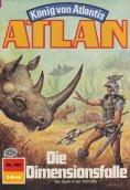 ebook: Atlan 493: Die Dimensionsfalle