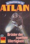 eBook: Atlan 502: Brüder der zweiten Wertigkeit