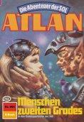 ebook: Atlan 504: Menschen zweiten Grades