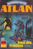 ebook: Atlan 510: Insel des Friedens