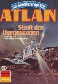 ebook: Atlan 514: Stadt der Vergessenen