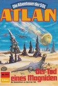 ebook: Atlan 517: Der Tod eines Magniden