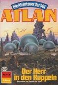 eBook: Atlan 518: Der Herr in den Kuppeln