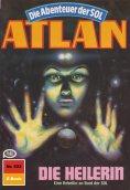 eBook: Atlan 522: Die Heilerin