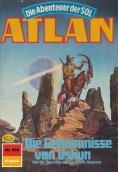 ebook: Atlan 528: Die Geheimnisse von Ushun