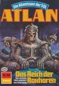 eBook: Atlan 530: Das Reich der Roxharen