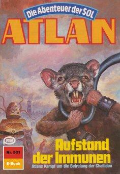eBook: Atlan 531: Aufstand der Immunen