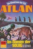 ebook: Atlan 534: Im Namen der SOLAG
