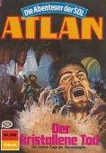 eBook: Atlan 536: Der kristallene Tod