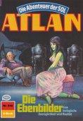 ebook: Atlan 542: Die Ebenbilder