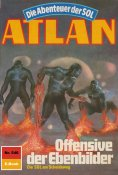 ebook: Atlan 546: Offensive der Ebenbilder