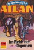 eBook: Atlan 549: Im Reich der Giganten