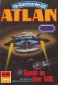 eBook: Atlan 556: Spuk in der SOL