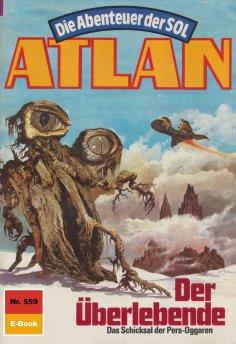 eBook: Atlan 559: Der Überlebende