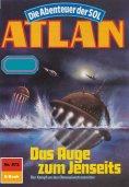 eBook: Atlan 572: Das Auge zum Jenseits