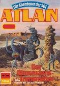 ebook: Atlan 580: Der Dimensionstransmitter