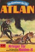 eBook: Atlan 587: Krieger für Hidden-X
