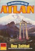 ebook: Atlan 589: Das Zeittal