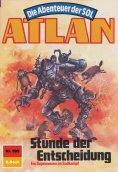 eBook: Atlan 599: Stunde der Entscheidung