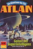 eBook: Atlan 605: Geisel der Superintelligenz