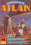 eBook: Atlan 613: Die Gedächtnis-Löschung