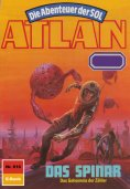 ebook: Atlan 616: Das Spinar