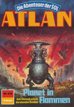 ebook: Atlan 619: Planet in Flammen