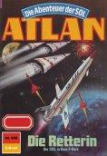 eBook: Atlan 628: Die Retterin