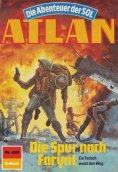 eBook: Atlan 630: Die Spur nach Farynt