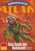 ebook: Atlan 631: Das Ende der Hohlwelt