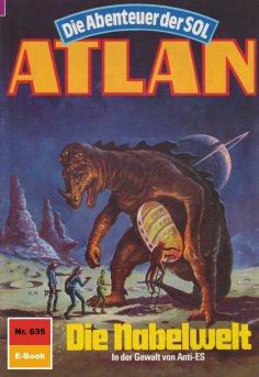 ebook: Atlan 635: Die Nabelwelt