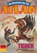 eBook: Atlan 642: Ticker (Heftroman)
