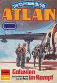 ebook: Atlan 644: Galaxien im Kampf