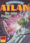 ebook: Atlan 646: Die zehn Fragen
