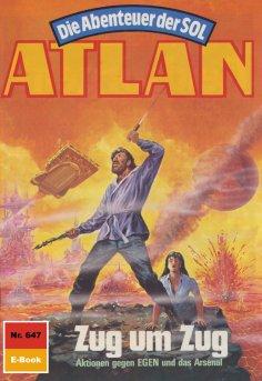 ebook: Atlan 647: Zug um Zug