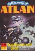 eBook: Atlan 653: Schiffbruch auf Urab (Heftroman)