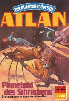 ebook: Atlan 658: Planetoid des Schreckens
