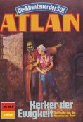 ebook: Atlan 663: Kerker der Ewigkeit