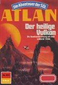 ebook: Atlan 672: Der heilige Vulkan