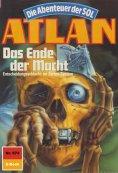 eBook: Atlan 674: Das Ende der Macht