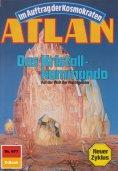 ebook: Atlan 677: Das Kristallkommando