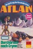 eBook: Atlan 684: Durchbruch nach Crynn